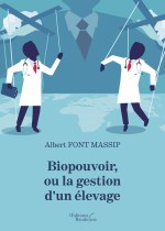 Albert FONT MASSIP - Biopouvoir, ou la gestion d'un élevage