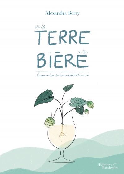 Alexandra BERRY - De la Terre à la Bière – L'expression du Terroir dans le Verre