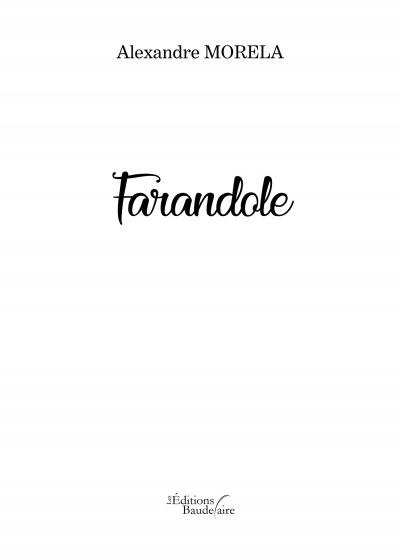 Alexandre MORELA - Farandole