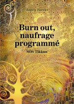 Angela Harckx - Burn out, naufrage programmé – SOS Tikkun