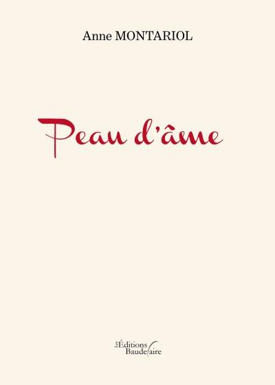 Anne MONTARIOL - Peau d'âme