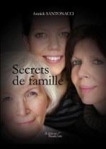 Annick SANTONACCI - Secrets de famille