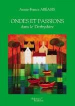 Annie-France ABéASIS - Ondes et Passions dans le Derbyshire