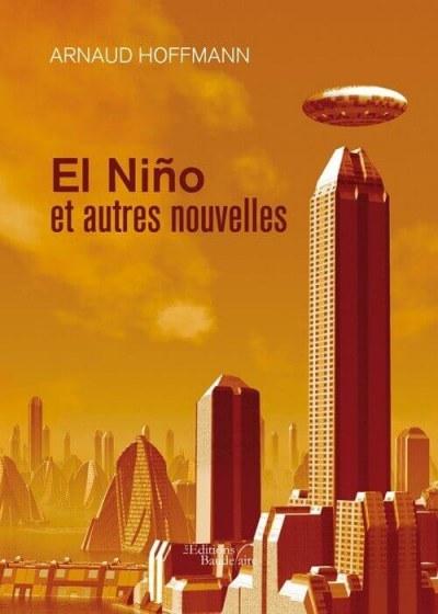 Arnaud HOFFMANN - El Niño et autres nouvelles