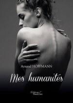 Arnaud HOFFMANN - Mes humanités