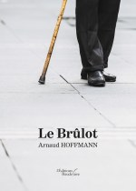Arnaud HOFFMANN - Le Brûlot