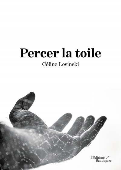Céline Lesinski - Percer la toile