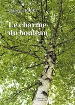 Christelle RODET - Le charme du bouleau