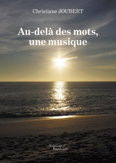 Christiane JOUBERT - Au-delà des mots, une musique