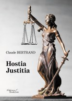Claude BERTRAND - Hostia Justitia