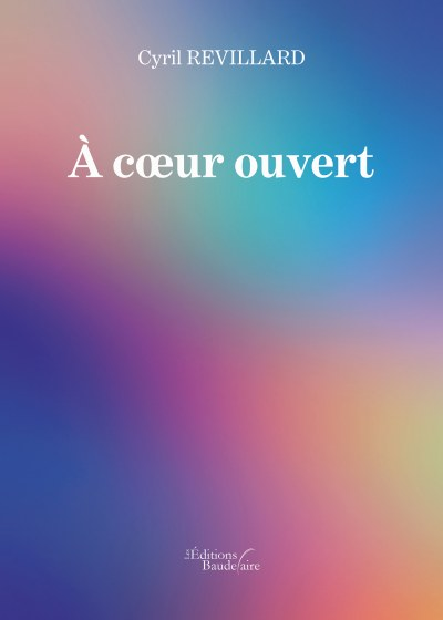 Cyril REVILLARD - À cœur ouvert