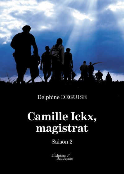 Delphine DEGUISE - Camille Ickx, magistrat – Saison 2