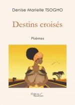 Denise Marielle TSOGHO - Destins croisés