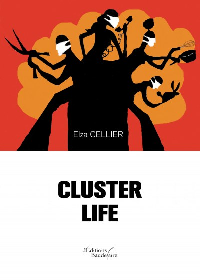 Elza CELLIER - Cluster life