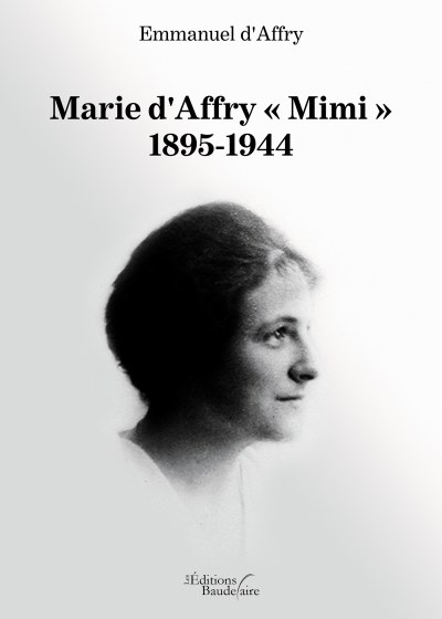 Emmanuel d'Affry - Marie d'Affry « Mimi » 1895-1944