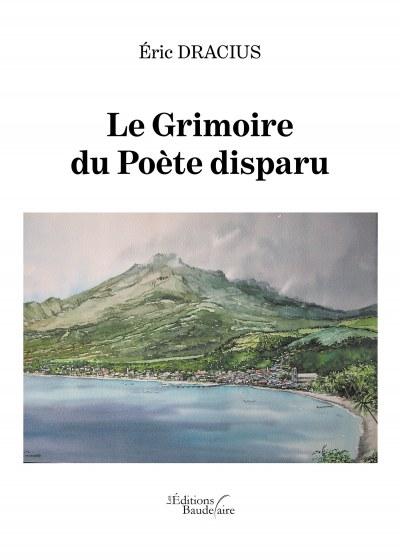 Eric DRACIUS - Le Grimoire du Poète disparu