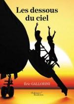 Éric GALLORINI - Les dessous du ciel