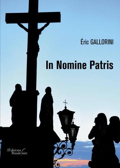éric GALLORINI - In Nomine Patris