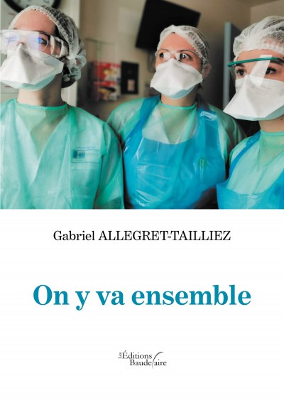 Gabriel ALLEGRET-TAILLIEZ - On y va ensemble
