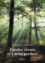 Gentil PUIG-MORENO - Paroles vécues et à demi perdues