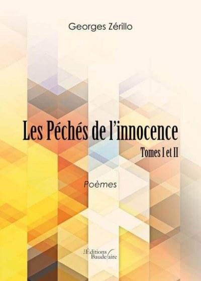 Georges ZéRILLO - Les Péchés de l'innocence - Tomes I et II