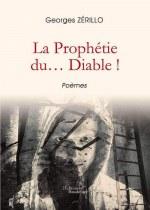 Georges ZéRILLO - La Prophétie du... Diable !
