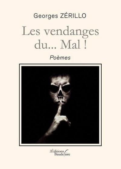 Georges ZÉRILLO - Les vendanges du... Mal !