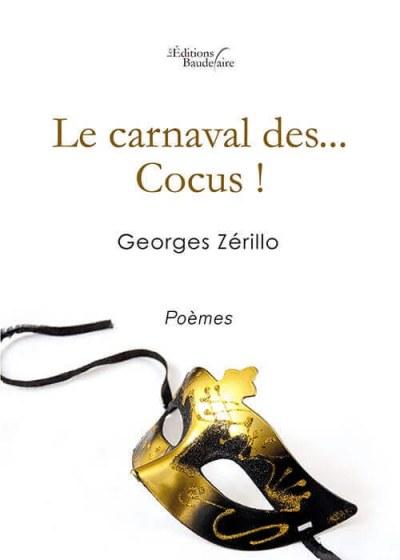 Georges ZéRILLO - Le carnaval des...Cocus!