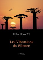 Hélène DUMARTY - Les Vibrations du Silence