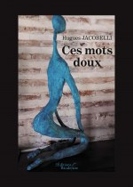 Hugues JACOBELLI - Ces mots doux