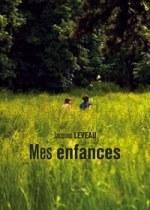Jacques LEVEAU - Mes enfances