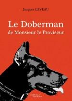 Jacques LEVEAU - Le Doberman de Monsieur le Proviseur - Meurtres au lycée