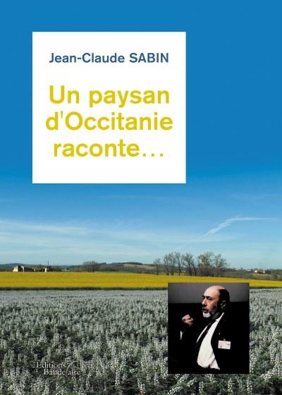 Jean-Claude  SABIN - Un paysan d'Occitanie raconte…