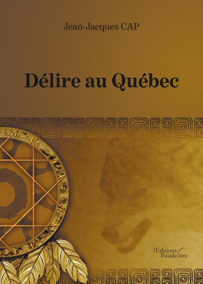 Jean-Jacques CAP - Délire au Québec