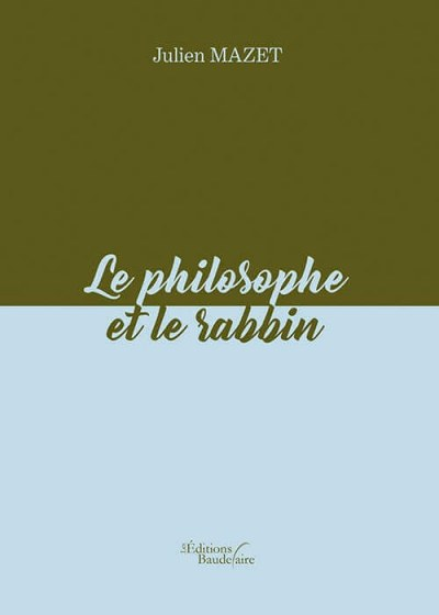 Julien MAZET - Le philosophe et le rabbin