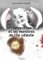 Kévin BOUGUELERET - Diamond Jax et les monstres de l'île céleste