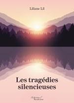 Liliane Lil - Les tragédies silencieuses