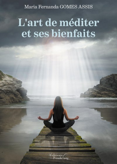 Maria Fernanda GOMES ASSIS - L'art de méditer et ses bienfaits