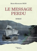 Marie-Madeleine NION - Le message perdu