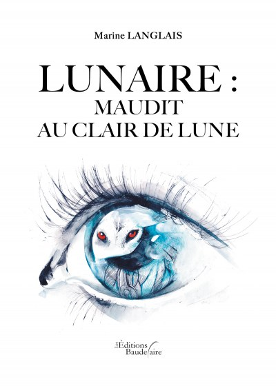 Marine LANGLAIS - Lunaire : Maudit au clair de lune