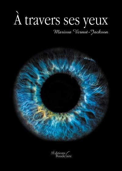Marissa VERNOT-JACKSON - À travers ses yeux