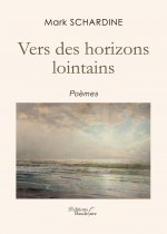 Mark SCHARDINE - Vers des horizons lointains