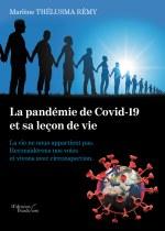 Marlène THÉLUSMA RÉMY - La pandémie de Covid-19 et sa leçon de vie