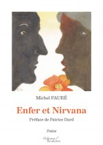 Michel FAURÉ - Enfer et Nirvana