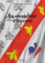 Philippe PETITJEAN - Un simple vent d'Histoire
