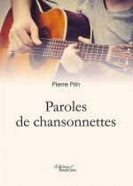 Pierre PRIN - Paroles de chansonnettes