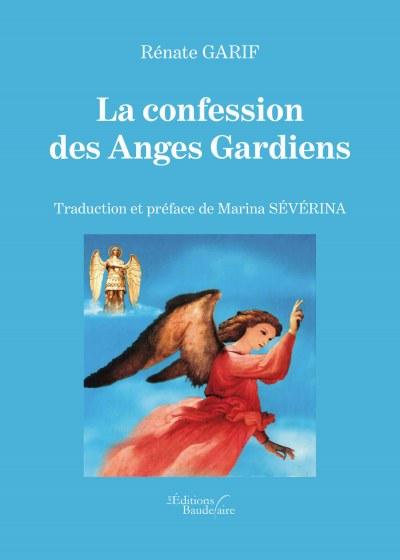 Rénate GARIF - La confession des Anges Gardiens