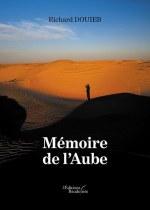 Richard DOUIEB - Mémoire de l'Aube