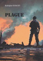 Rodolphe OURCET - Plague