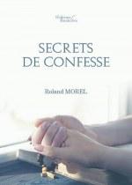Roland MOREL - Secrets de confesse
